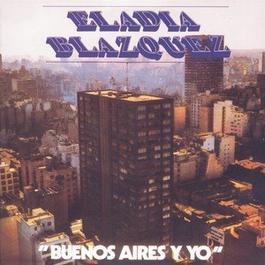 Vinyl Replica: Buenos Aires y Yo 2007 Eladia Blazquez