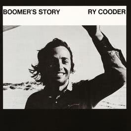 Boomer's Story (Album Version) 1991 Ry Cooder