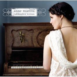Rakkauden roinaa 2011 Anne Mattila