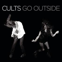 Go Outside 2011 Cults
