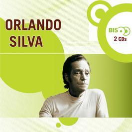 Nova Bis - Cantores De Rádio - Orlando Silva 2006 Orlando Silva