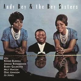 Andy Bey & The Bey Sisters 2000 Andy Bey