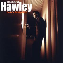 Lady's Bridge EP 2008 Richard Hawley