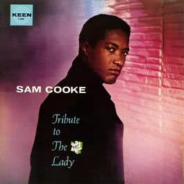 Tribute To The Lady 1959 Sam Cooke