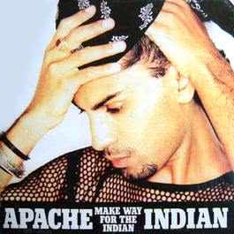Make Way For The Indian 1995 Apache Indian