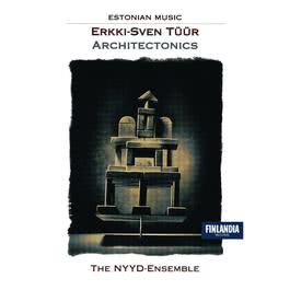 Architectonics I for wind quintet 2005 The Nyyd-Ensemble and Olari Elts