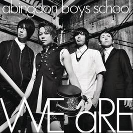 WE aRE (International Version) 2012 Abingdon Boys School (学院贵公子)