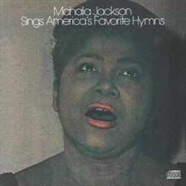 Mahalia Jackson Sings America's Favorite Hyms 1991 Mahalia Jackson