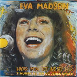 Hvad Mon Det Næste Bli'r 2011 Eva Madsen