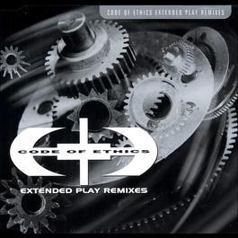 Code Of Ethics - Remixes 2006 Code Of Ethics