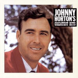 Johnny Horton'S Greatest Hits 1990 Johnny Horton