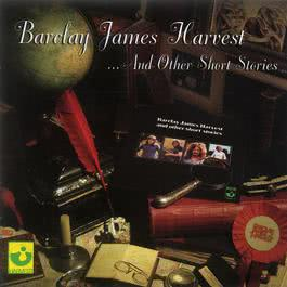 Barclay James Harvest And Other Short Stories 2002 Barclay James Harvest