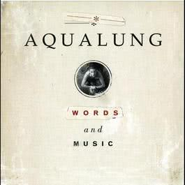 Words And Music 2008 Aqualung