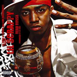 Head Bussa (feat. Lil Jon) (Explicit Version) 2003 Lil Scrappy