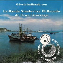 """Gócela Bailando Con """"La Banda Sinaloense el Recodo de Cruz Lizarraga"""" 2012 Banda Sinaloense El Recodo De Cruz Lizarraga"""
