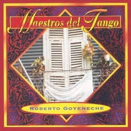 Maestros Del Tango 2010 Roberto Goyeneche