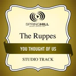 You Thought Of Us 2011 The Ruppes