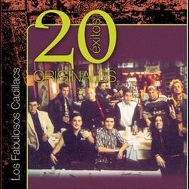 Originales - 20 Exitos 2010 Los Fabulosos Cadillacs