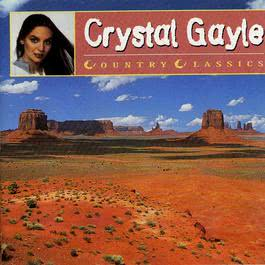 Country Greats - Crystal Gayle 1997 Crystal Gayle