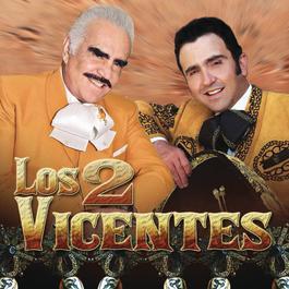 Los 2 Vicentes 1970 Vicente Fernández y Vicente Fernández Hijo |