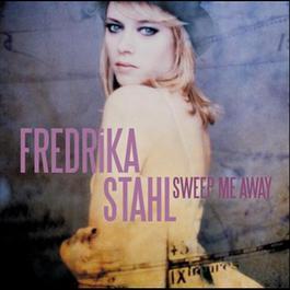 Sweep Me Away 2010 Fredrika Stahl