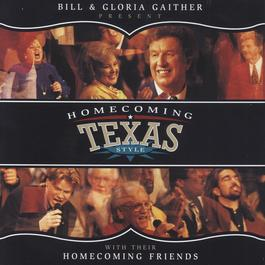 Homecoming Texas Style 2005 Bill & Gloria Gaither