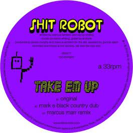 Take 'Em Up 2010 Shit Robot