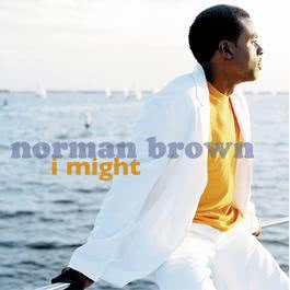 I Might 2009 Norman Brown