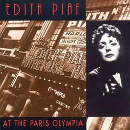 Edith Piaf At The Paris Olympia 1990 Edith Piaf
