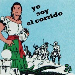 Yo Soy El Corrido 2011 Various Artists