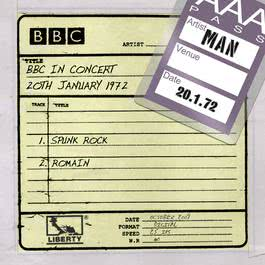 Man - BBC In Concert (20th January 1972) 2009 Man