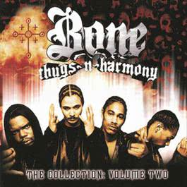 The Collection Volume Two 2000 Bone Thugs N Harmony