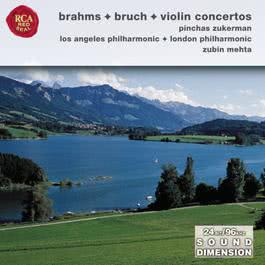 Brahms, Bruch: Violin Concertos 2004 Pinchas Zukerman; London Philharmonic Orchestra; Los Angeles Philharmonic Orchestra; Zubin Mehta