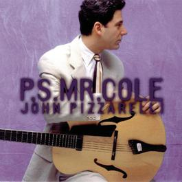 P.S. Mr. Cole 1999 John Pizzarelli