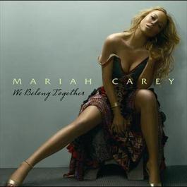 We Belong Together 2005 Mariah Carey