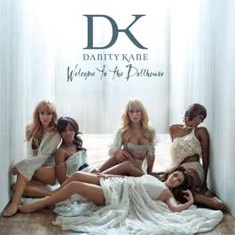 Welcome To The Dollhouse 2008 Danity Kane