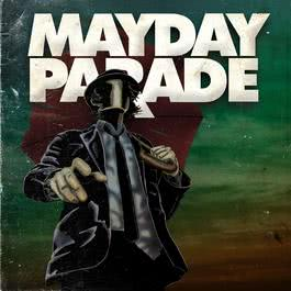 Mayday Parade (Deluxe Edition) 2011 Mayday Parade