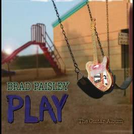 Play 2008 Brad Paisley