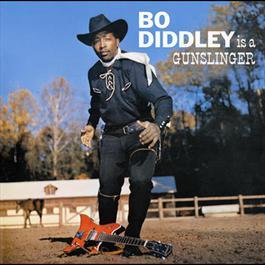 Bo Diddley Is A Gunslinger 2006 Bo Diddley