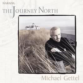 The Journey North 2005 Michael Gettel