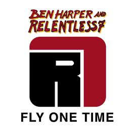 Fly One Time 2009 Ben Harper And Relentless7