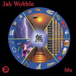 Mu 2008 Jah Wobble