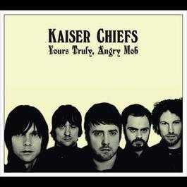 Admire You 2007 Kaiser Chiefs