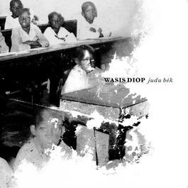 Judu Bék 2008 Wasis Diop