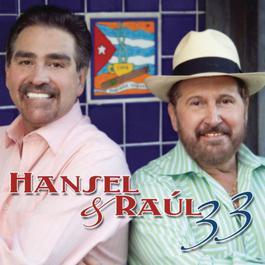 Hansel & Raul 33 2011 Hansel Y Raul