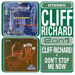 Cliff Richard/Don't Stop Me Now 2003 Cliff Richard