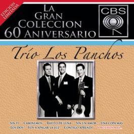 La Gran Coleccion Del 60 Aniversario CBS - Trio Los Panchos 2007 Los Panchos