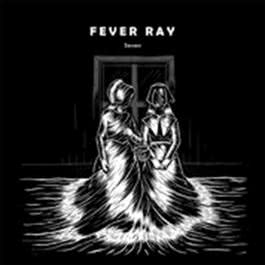 Seven 2009 Fever Ray