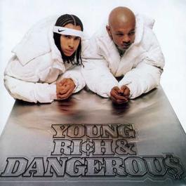 Young, Rich & Dangerous 1996 Kriss Kross