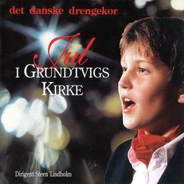 Jul I Grundtvigs Kirke (Dirigent Steen Lindholm) 1998 Det Danske Drengekor